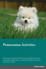 Pomeranian Activities Pomeranian Activities (Tricks, Games & Agility) Includes