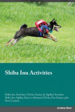 Shiba Inu Activities Shiba Inu Activities (Tricks, Games & Agility) Includes