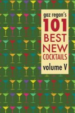 gaz regan's 101 Best New Cocktails