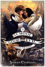 The School for Good and Evil 04. The Quests for Glory