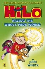Hilo: Saving the Whole Wide World (Hilo Book 2)