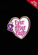 Ever After High: Fairy Tale Retellings Book #2