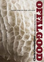Offal Good: Cooking with Heart, Guts, and All the Rest