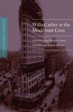 Willa Cather at the Modernist Crux