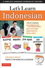 Let's Learn Indonesian Kit: 64 Basic Indonesian Words and Their Uses (Flashcards, Audio CD, Games & Songs, Learning Guide and Wall Chart)
