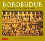 Borobudur: Golden Tales of the Buddhas