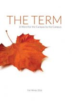 The Term: A Word for the Campus by the Campus