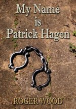 My Name Is Patrick Hagen