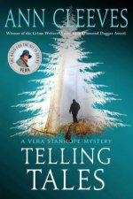 Telling Tales: A Vera Stanhope Mystery