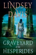 The Graveyard of the Hesperides: A Flavia Albia Novel