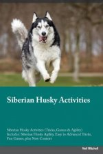 Siberian Husky Activities Siberian Husky Activities (Tricks, Games & Agility) Includes