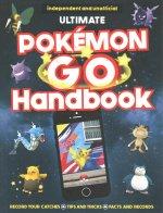 Ultimate Pokemon Go Handbook