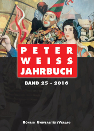Peter Weiss Jahrbuch 25 (2016)