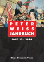 Peter Weiss Jahrbuch 25 (2016)