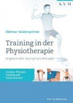 Training in der Physiotherapie - Angewandte Sportphysiotherapie