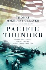 Pacific Thunder: The US Navy's Central Pacific Campaign, August 1943 October 1944