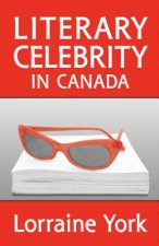 Literary Celebrity in Canada