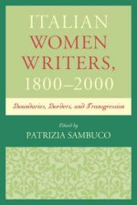 Italian Women Writers, 1800 2000: Boundaries, Borders, and Transgression