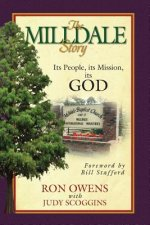 The Milldale Story: Its People, Its Mission, Its God