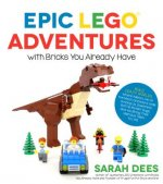 Laugh-Out-Loud Kids Lego Creations Using Bricks You Already Have!: 50 All-New Toys and Funny Scenes Full of T-Rex-Eaten Buildings, Pizza-Shooting Alie