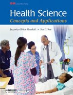 Health Science: Concepts and Applications