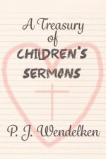 A Treasury of Children's Sermons