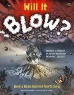 Will It Blow?: Become a Volcano Detective at Mount St. Helens
