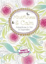 Mindfulness & Calm: Adventures in Ink and Inspiration