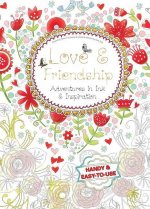 Love & Friendship: Adventures in Ink and Inspiration