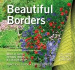 Beautiful Borders: Best Plants, Design Ideas & Colour Help