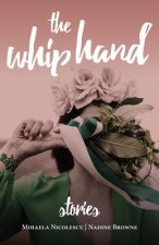 The Whip Hand: Stories