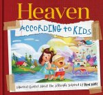 Heaven Is According to Kids