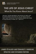 The Life of Jesus Christ: What Do You Know about Jesus?