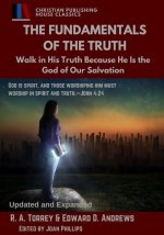 The Fundamentals of the Truth: Walk in His Truth Because He Is the God of Our Salvation