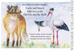 Fuchs und Storch, Tilki ve Leylek, The Fox and the Stork