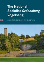 The National Socialist Ordensburg Vogelsang
