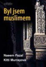 Byl jsem muslimem