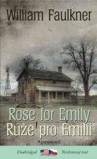 Růže pro Emilii Rose for Emily