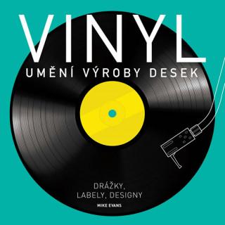 Vinyl Umění výroby desek