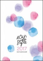 A Cup of Style Motiva�n� di�� 2017