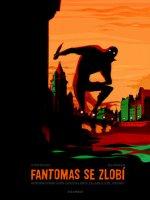 Fantomas se zlobí