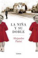 La Nina y Su Doble / The Girl and Her Double