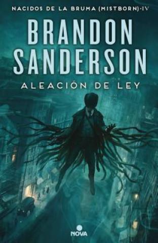 Aleacion de ley / The Alloy of Law