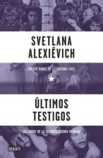 Ultimos Testigos / Secondhand Time: The Last of the Soviets