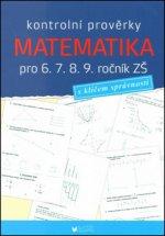 Kontrolní prověrky Matematika pro 6., 7., 8., 9. ročník ZŠ