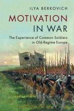 Motivation in War
