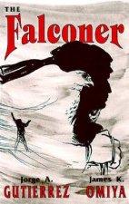 Falconer, A Novel
