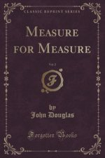 Measure for Measure, Vol. 2 (Classic Reprint)