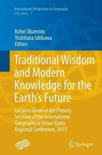 Traditional Wisdom and Modern Knowledge for the Earth's Future
