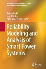 Reliability Modeling and Analysis of Smart Power Systems